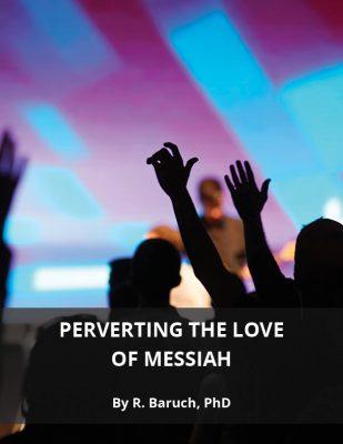 Pervertind dragostea lui Mesia