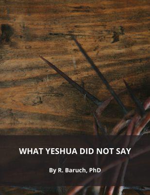 Ceea ce Yeshua nu a spus